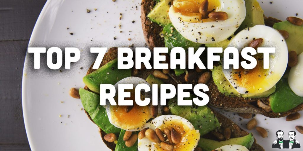 top 7, list, healthy breakfast recipes