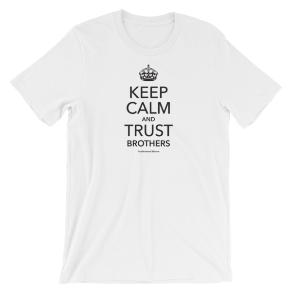 Keep Calm and Trust Brothers T-Shirt