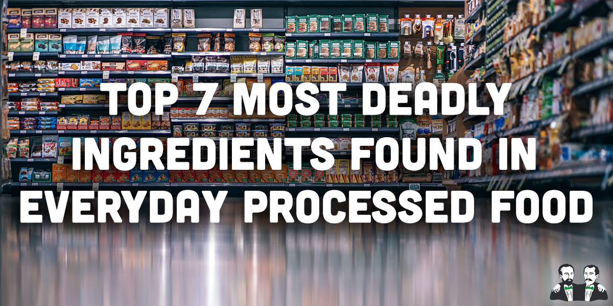 lists, top7, Deadly Ingredients in Processed Food