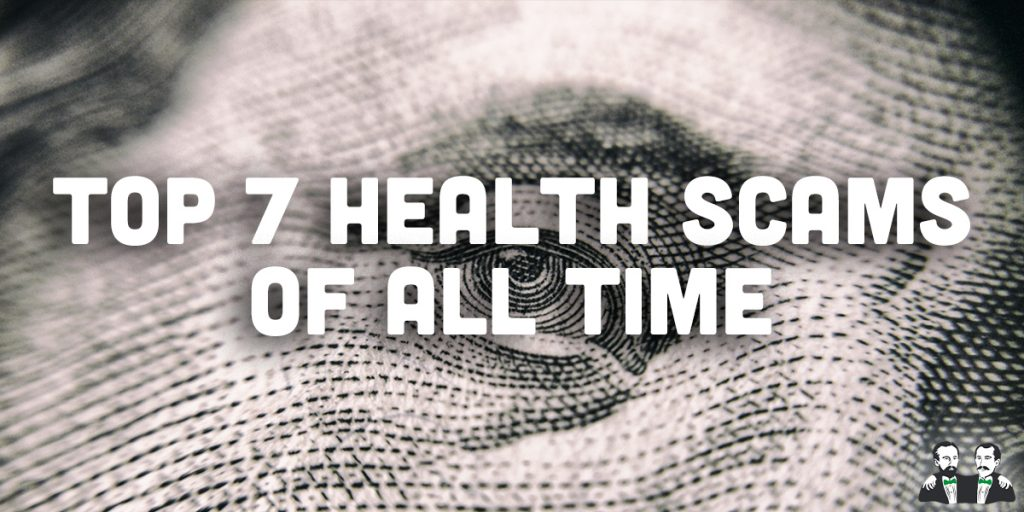 top 7, lists, health scams