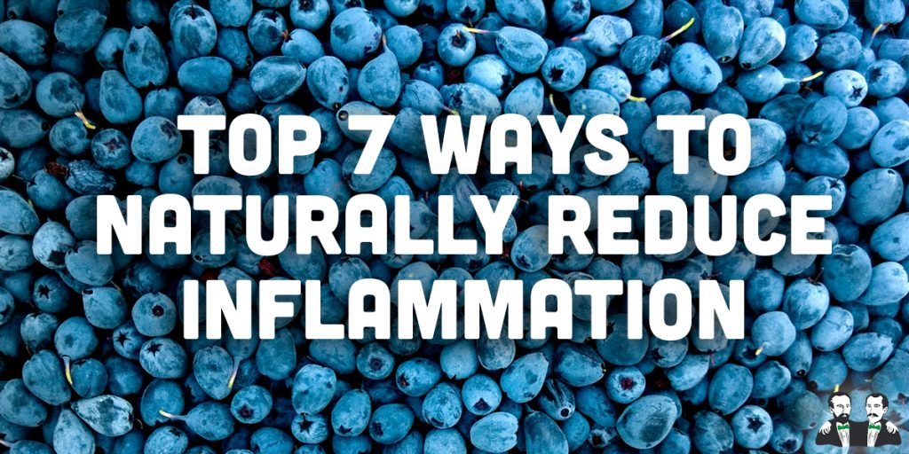 top 7, lists, reduce inflammation