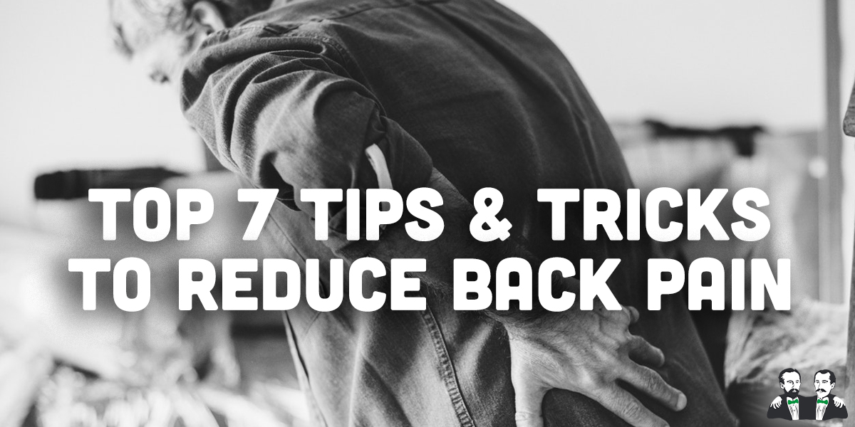 top 7, lists, reduce back pain