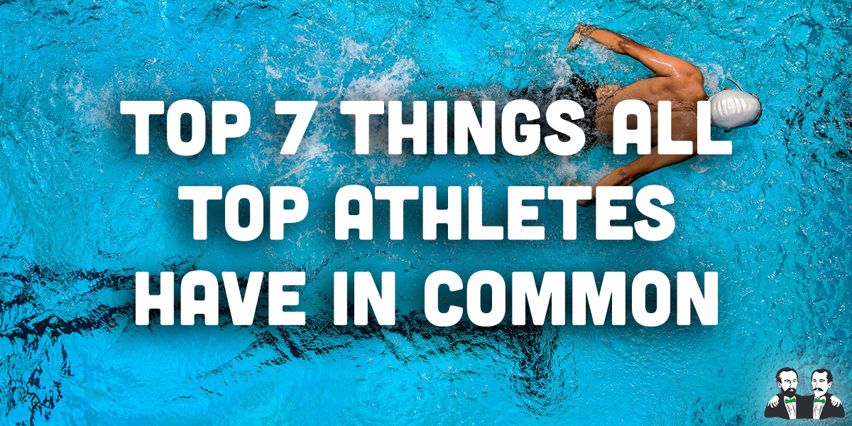 top 7 list, all athletes have in common