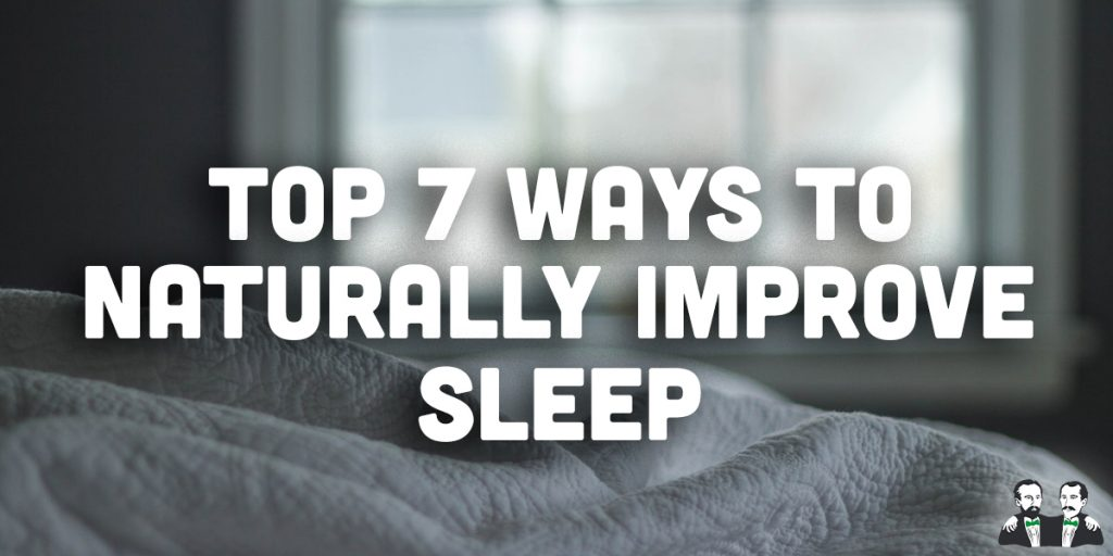 top 7 lists, improve sleep, better sleep