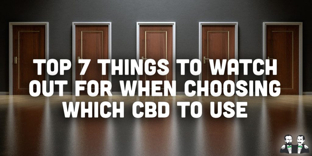 top 7, lists, choosing cbd
