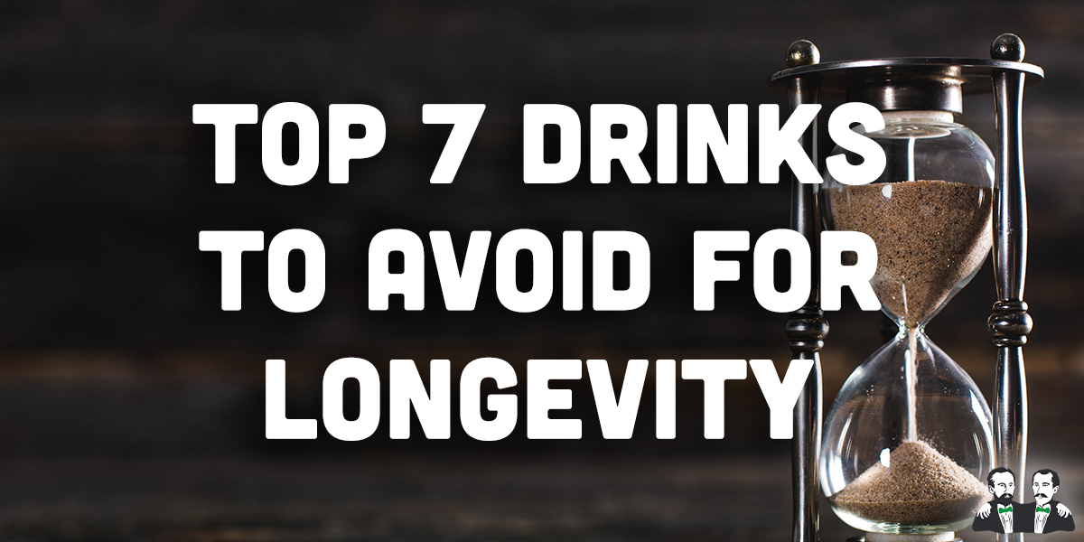top 7 list,drinks to avoid