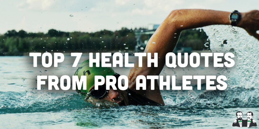 top 7 list, best health quotes by athletes