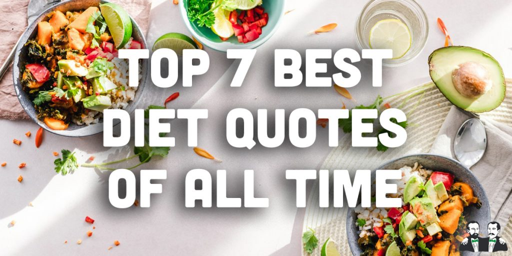 top 7 list,best quotes about dieting