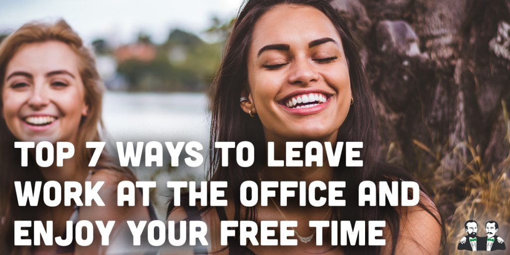 top 7 list, ways to enjoy free time