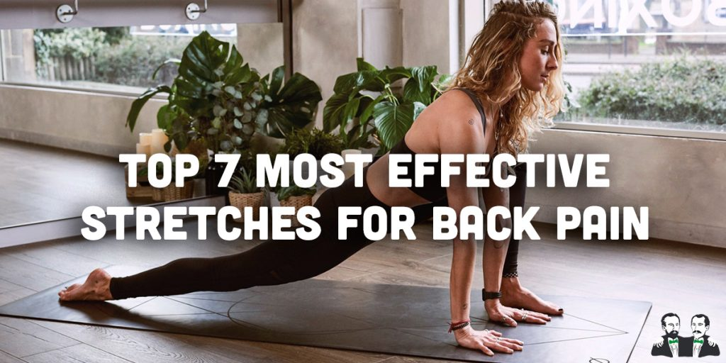 top 7 list, stretches for back pain