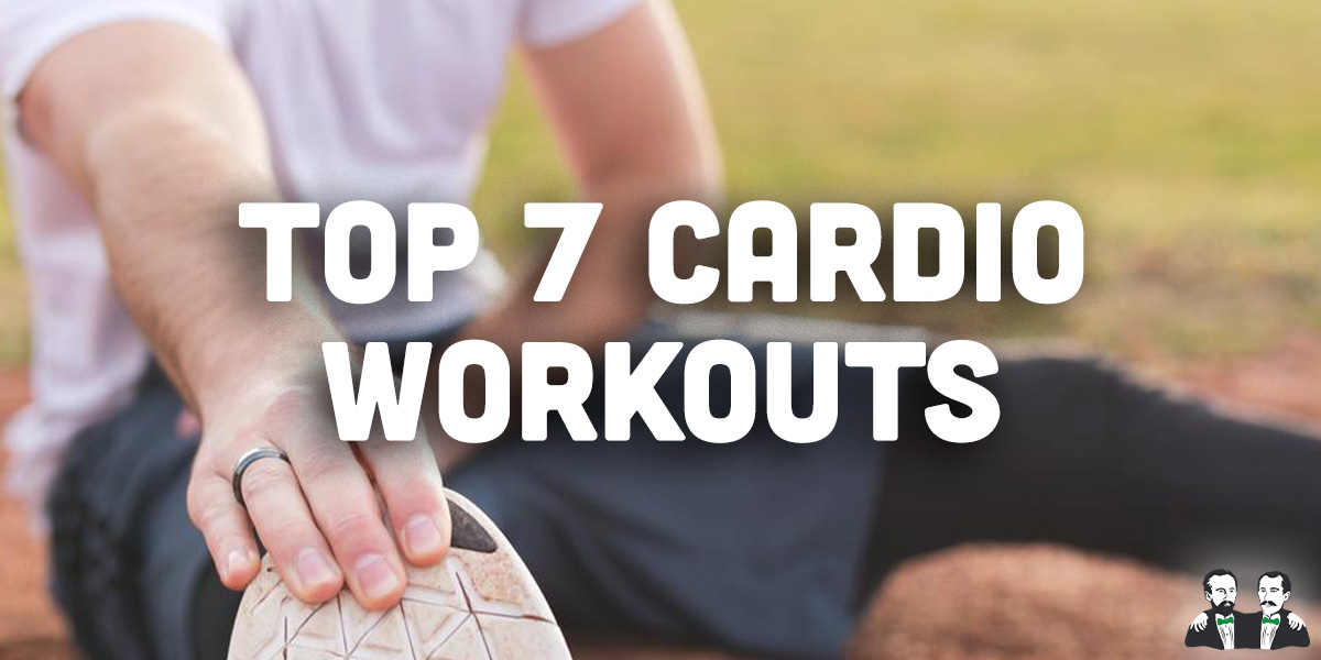 top 7 list,cardio workouts