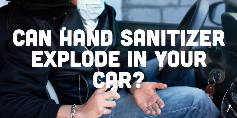 FACT CHECK: Can Hand Sanitizer Explode In Your Car?