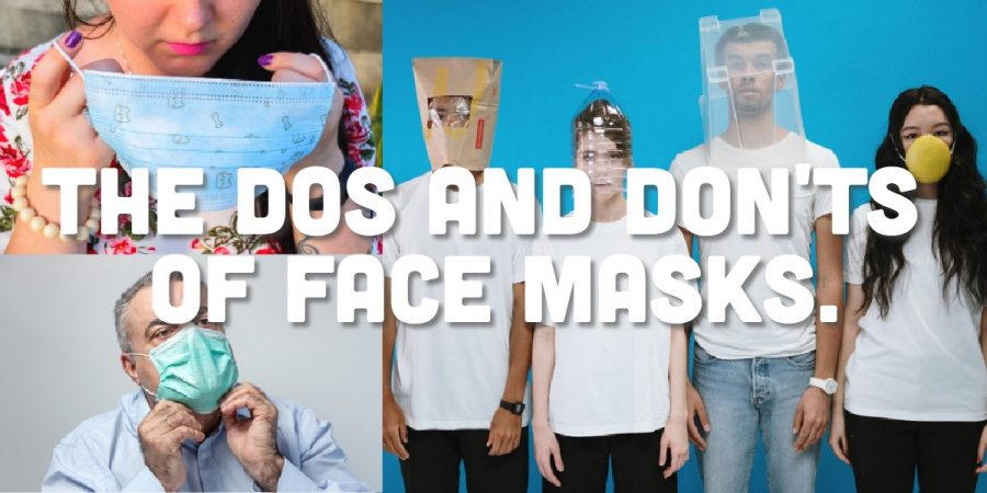 The Dos and Don'ts of Face Masks.