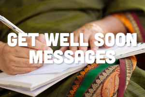 Get Well Soon Messages, Ideas for Sending a Special Note to a Friend or Loved One